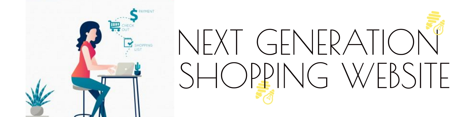 Next Generation Shopping Website